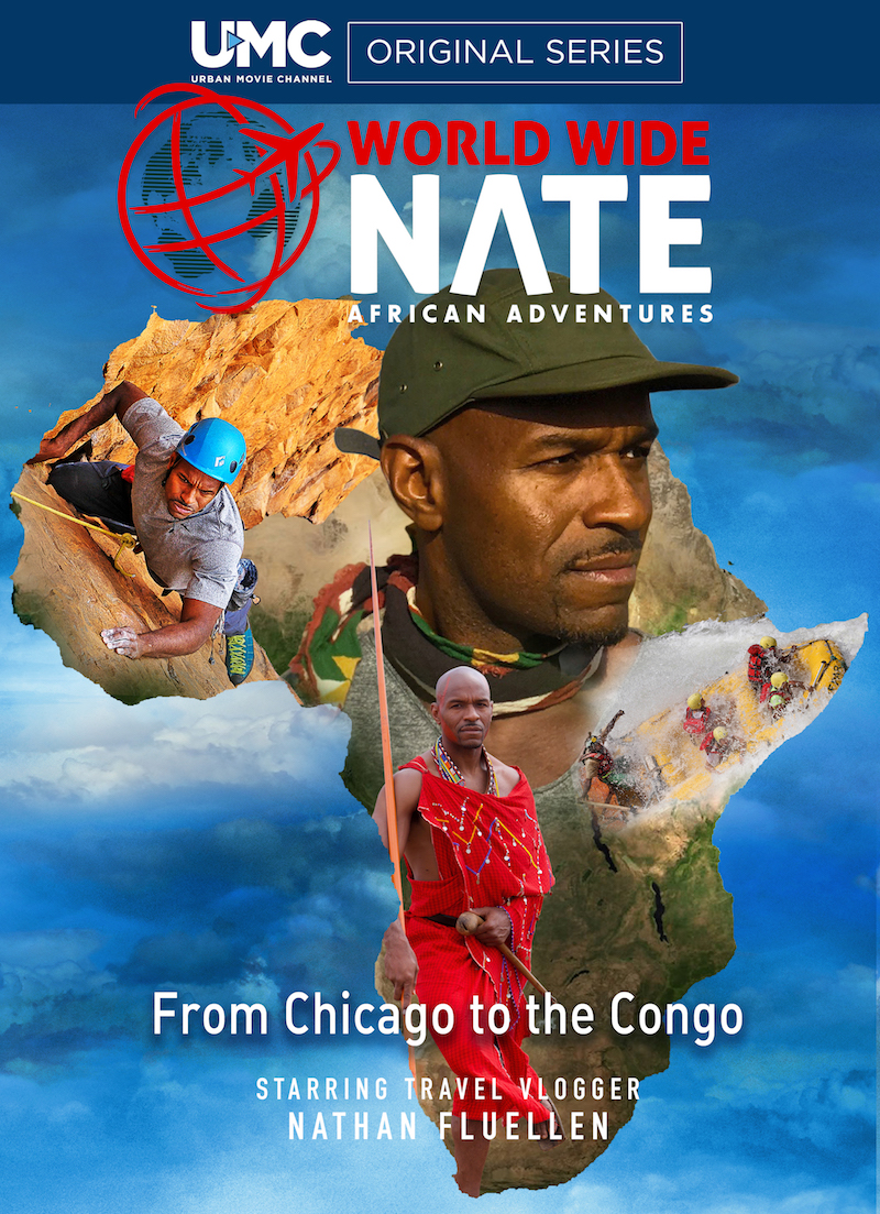 World Wide Nate: African Adventures is live on UMC.tv